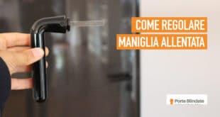 Maniglia Porta Blindata Allentata: Come Stringerla in 3 Passi